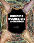 Building Accessible Websites - Joe Clark