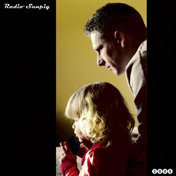 Radio Sunpig 2005